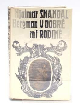 Hjalmar Bergman: Skandál v dobré rodině