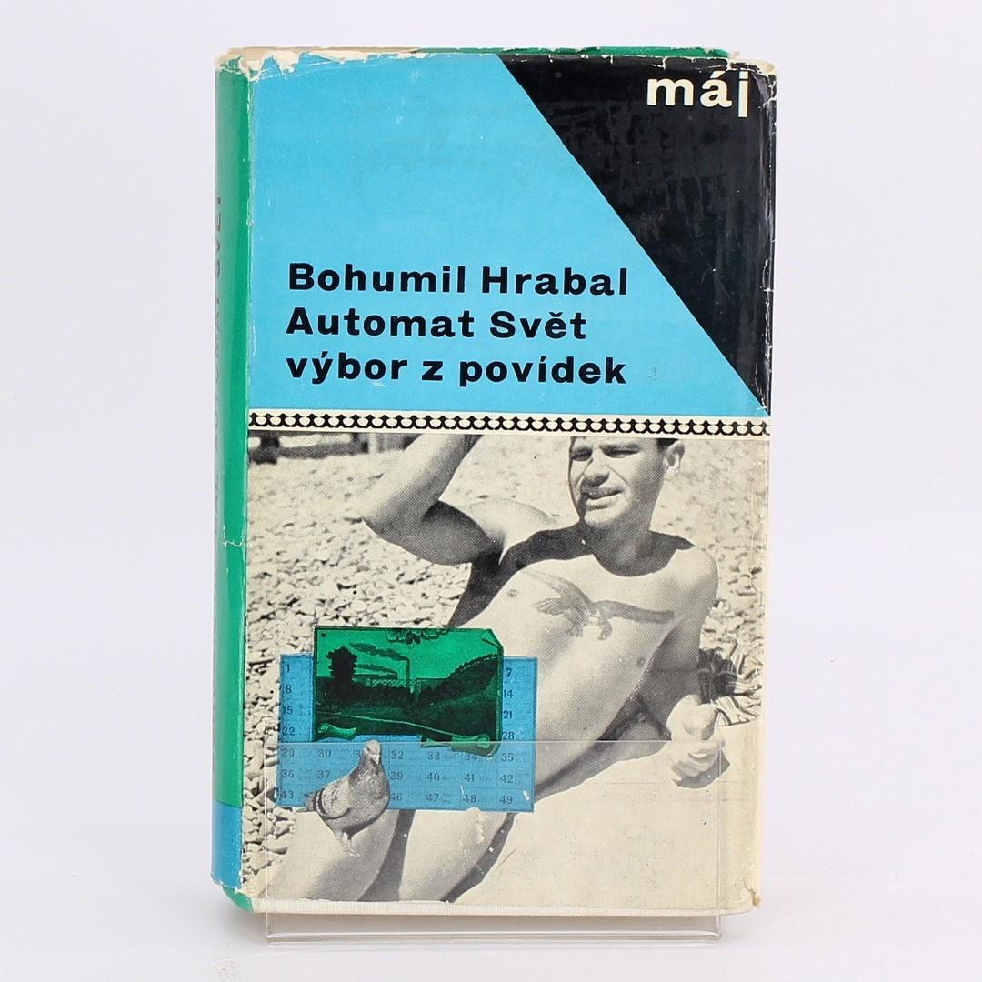 Bohumil Hrabal: Automat Svět