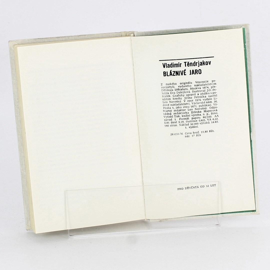 Kniha Bláznivé jaro Vladimír Těndrjakov