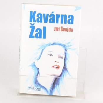 Kniha Jiří Švejda: Kavárna Žal