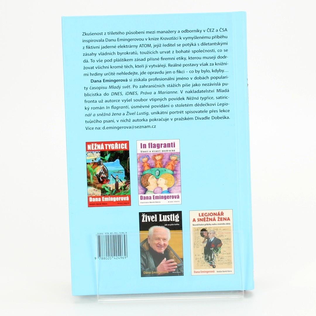 Kniha Mladá fronta Kravaťáci Dana Emingerová