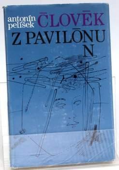 Kniha Antonín Pelíšek: Člověk z pavilónu N