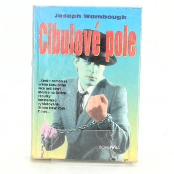 Joseph Wambaugh: Cibulové pole