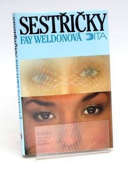 Kniha Fay Weldonová: Sestřičky