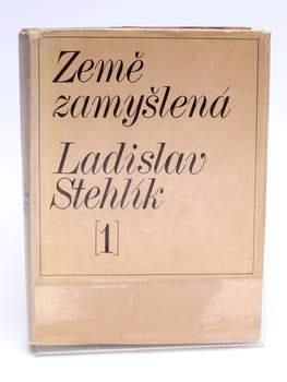 Kniha Země zamyšlená 1 Ladislav Stehlík