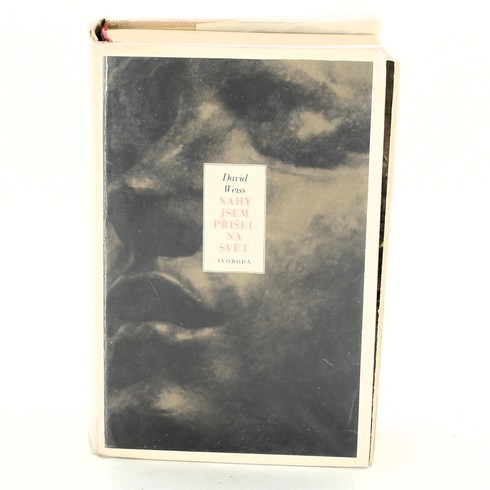 Kniha David Weiss - Nahý jsem přišel na svět
