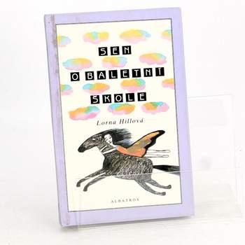 Kniha Lorna Hillová: Sen o baletní škole