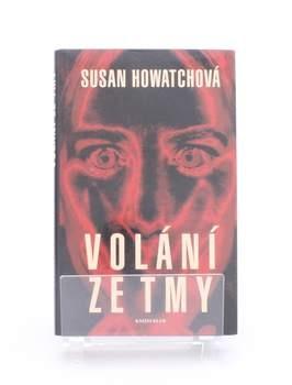 Kniha Susan Howatchová: Volání ze tmy