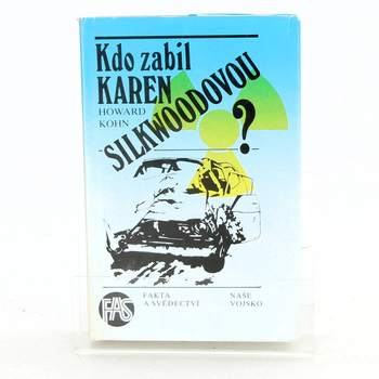 Howard Kohn: Kdo zabil Karen Silkwoodovou