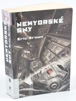 Kniha Eric Brown: Newyorské sny