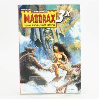 Kniha Maddrax Temná budoucnost