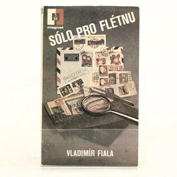 Vladimír Fiala: Sólo pro flétnu