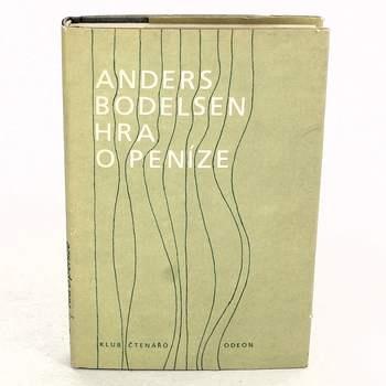 Kniha Anders Bodelsen: Hra o peníze