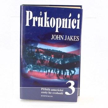 John Jakes: Průkopníci