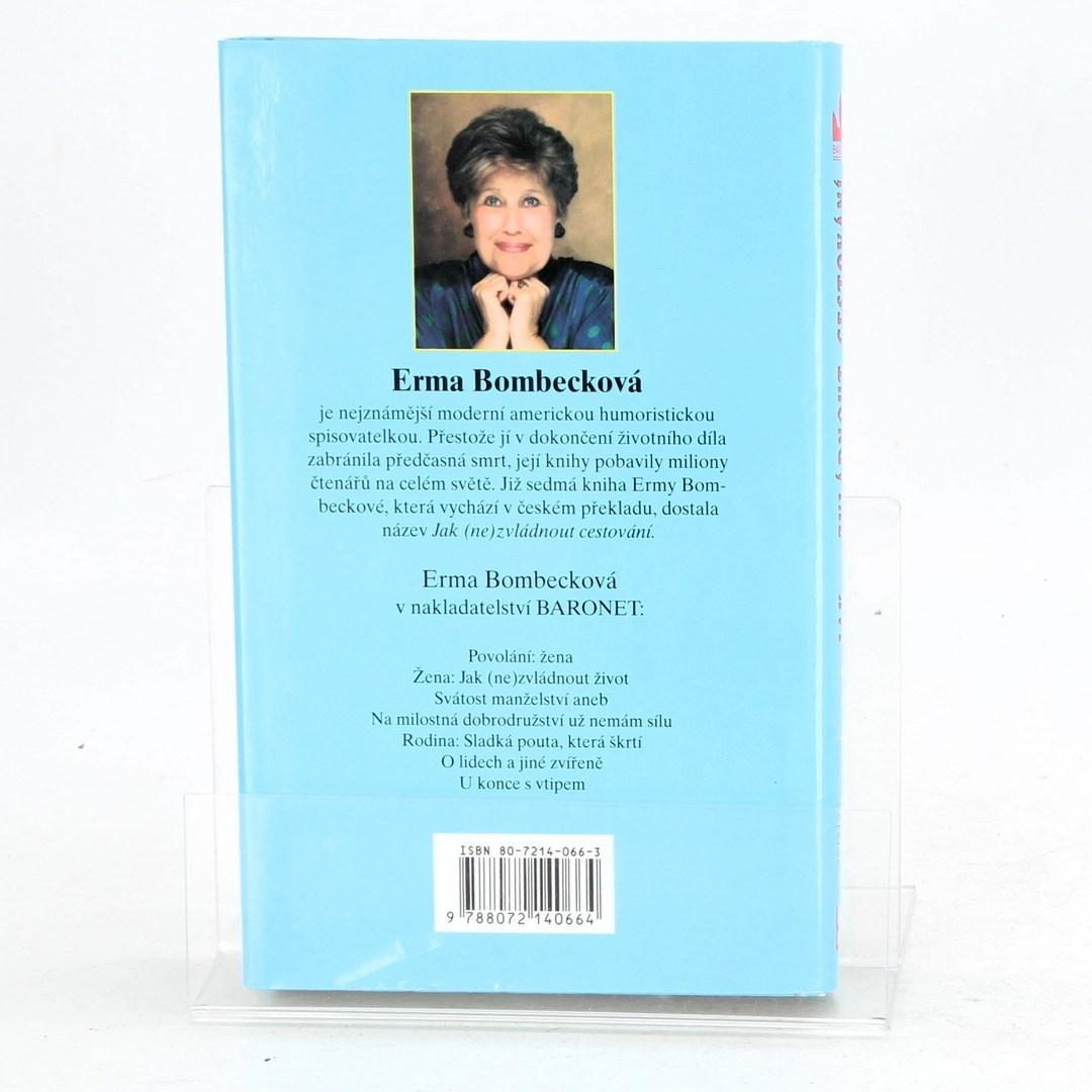 Kniha Erma Bombeck: Jak (ne)zvládnout cestování