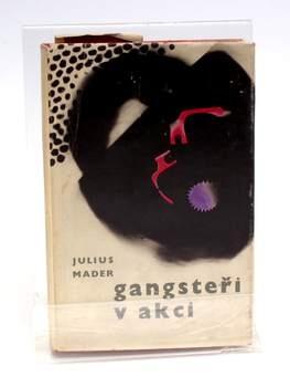 Literatura faktu Julius Mader - Gangsteři