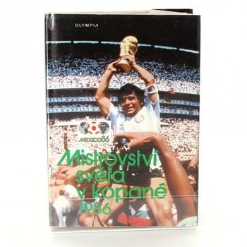 Jiří Macků: Mistrovství světa v kopané 1986