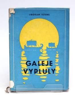 Kniha Galeje vypluly Liboslav Tetens