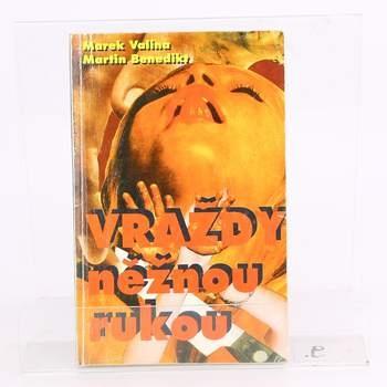 Kniha Vraždy něžnou rukou