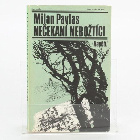 Kniha Nečekaní nebožtíci - Milan Pavlas