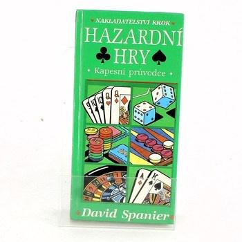 David Spanier: Hazardní hry