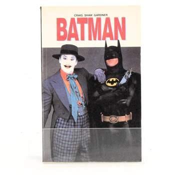 Kniha Craig Shaw Gardner: Batman