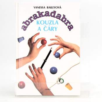 Vanessa Baileyová: Abrakadabra kouzla a čáry