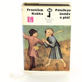 František Kubka: Palečkův úsměv a pláč