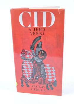 Kniha Václav Cibula: Cid a jeho věrní