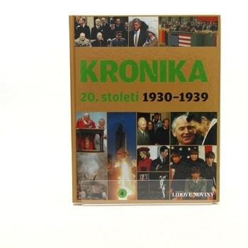 Kolektiv autorů: Kronika 20. století 4.: 1930–1939