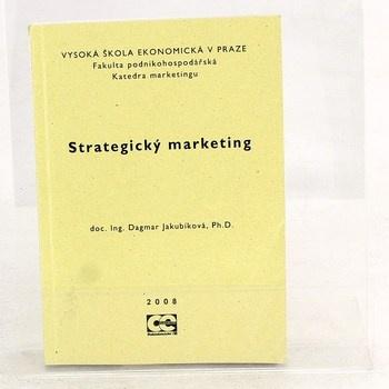 Dagmar Jakubíková: Strategický marketing