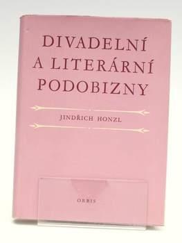 Kniha J. Honzl: Divadelní a literární podobizny