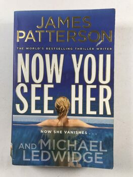 James Patterson: Now You See Her