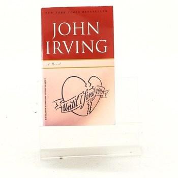 John Irving: Until I find you