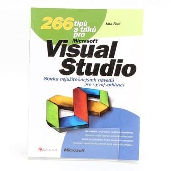 Sara Ford: 266 tipů a triků pro MS Visual Studio