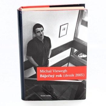 Michal Viewegh: Báječný rok (deník 2005)