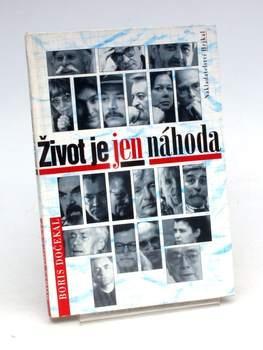Kniha Boris Dočekal: Život je jen náhoda