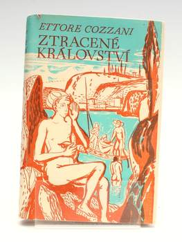 Kniha Ettore Cozzani: Ztracené království