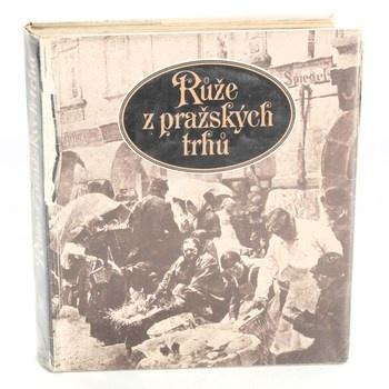 Karolina Světlá: Růže z pražských trhů