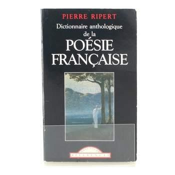 Kniha Dictionnaire anthologique de la poésie