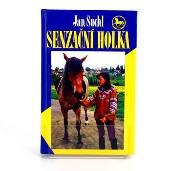 Kniha Senzační holka Jan Suchl