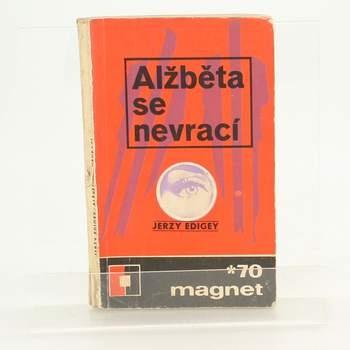 Kniha: Alžběta se nevrací - Jerzy Edigey