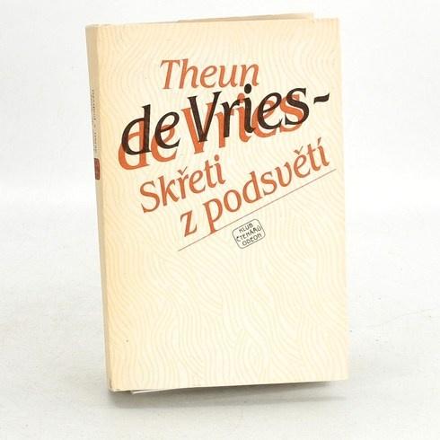 Kniha Theun de Vries: Skřeti z podsvětí