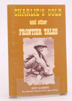 Charlie's Gold and Other Frontier Tales