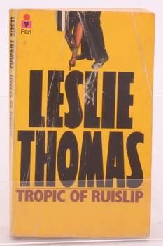 Kniha Leslie Thomas: Tropic of Ruislip