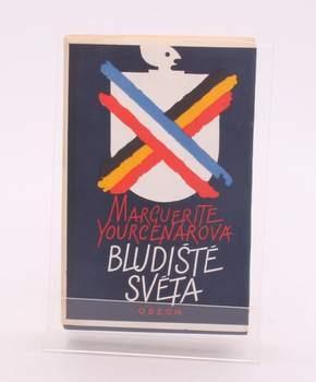 Kniha Marguerite Yourcenar: Bludiště světa