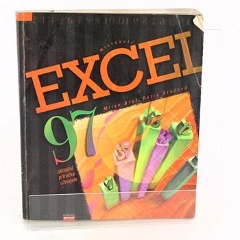 Milan Brož: Microsoft Excel 97 CZ - základní příručka…