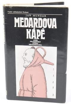 Kniha Jan Munzar: Medardova kápě