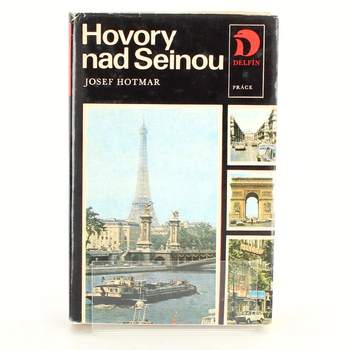 Kniha Hovory nad Seinou Josef Hotmar