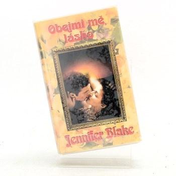 Jennifer Blake: Obejmi mě, lásko